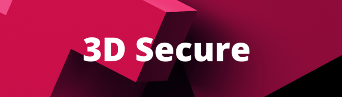 תלת מימד בעולם האבטחה – על תקן ה 3D Secure החדש